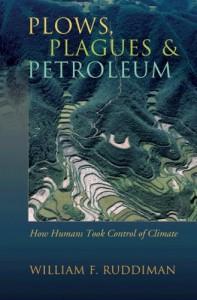 Plows, Plagues & Petroleum